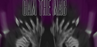 """MUSIC: Cam The Mac """"Only A Man"""""""