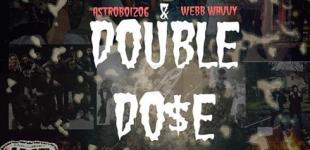"ALBUM: Webb Wavvy x Astro Boi ""Double Dose"""